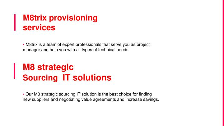 M8trix provisioning services
