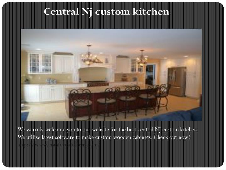 ppt central nj custom kitchen powerpoint presentation id 7386611