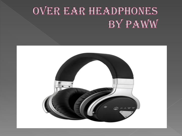 Over ear headphones by paww