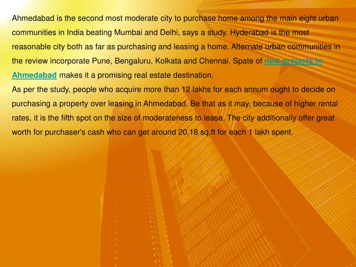 Ahmedabad is the second most moderate city to purchase home among the main eight urban communities i...