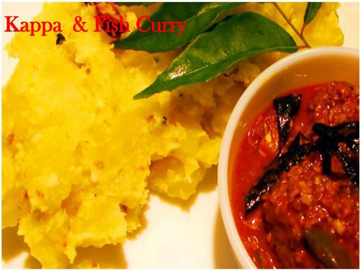 Kappa  & Fish Curry