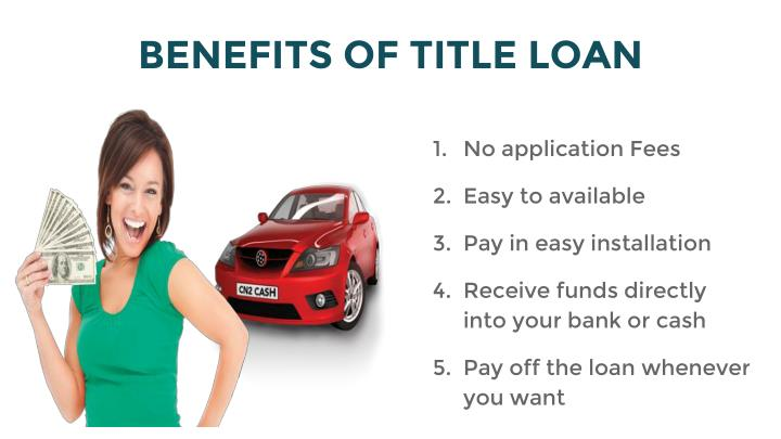 Benefits of title loan