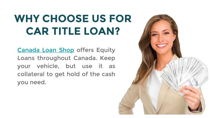 WHY CHOOSE US FOR CAR TITLE LOAN?