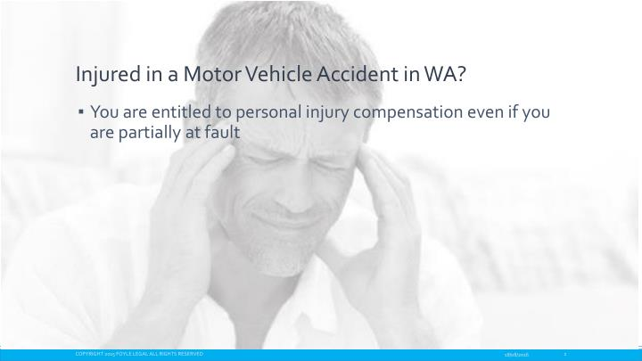 Injured in a motor vehicle accident in wa