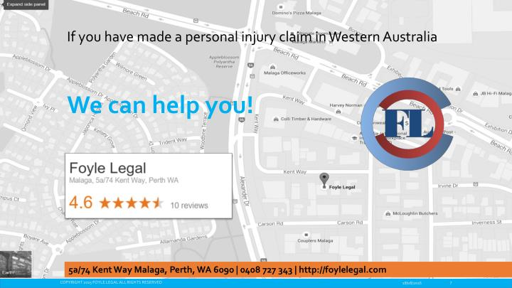 If you have made a personal injury claim in Western Australia