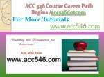 acc 546 course career path begins acc546 dotcom5
