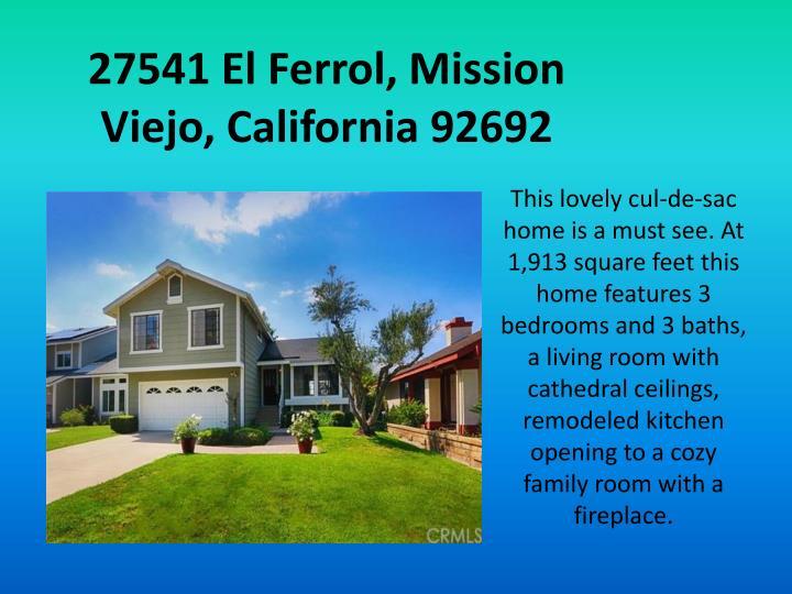 27541 El Ferrol, Mission Viejo, California 92692