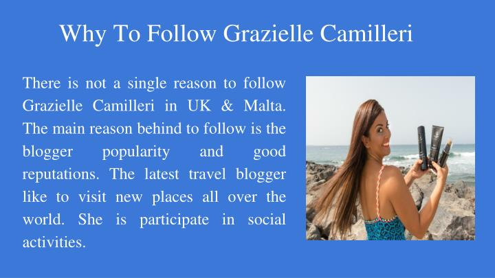 Why To Follow Grazielle Camilleri