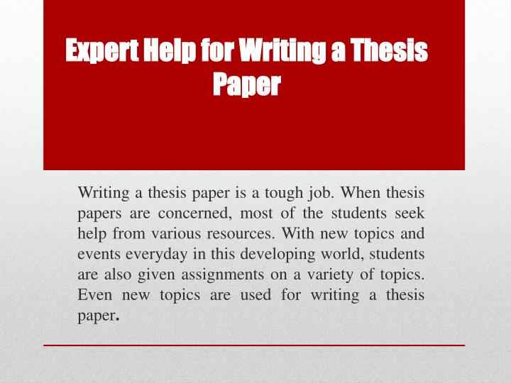 Help writing thesis paper