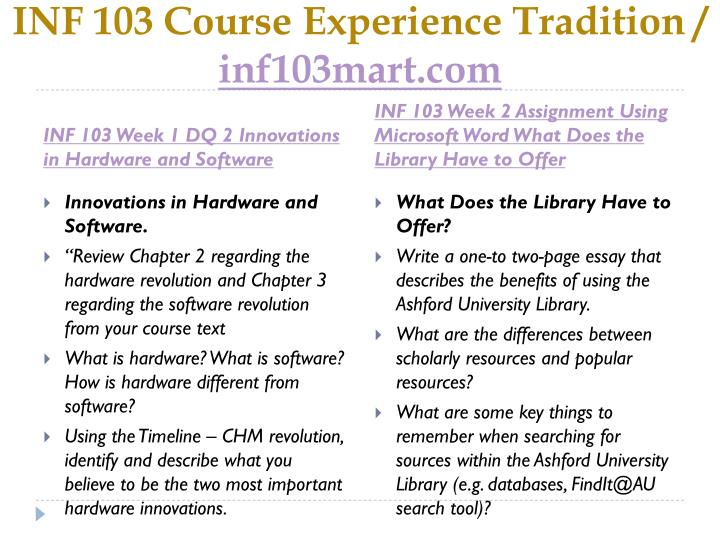 inf 103 week 2 assignment 1 Hcs 449 case study analysis inf 336 project procurement management exp 105  fiting assessment inf 103 week 3 assignment 1 eth 376 legality and ethicality of.