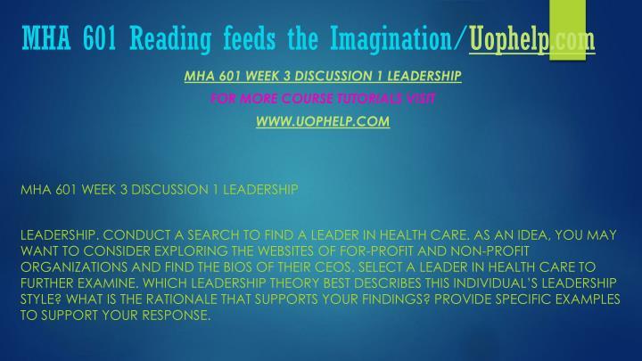 MHA 601 Reading feeds the Imagination/