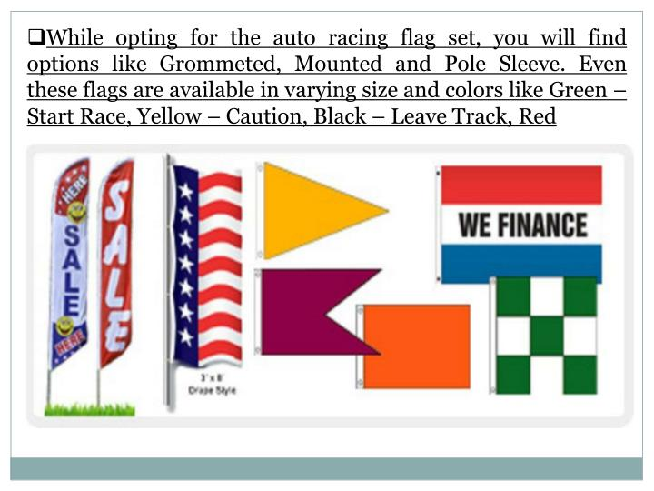 While opting for the auto racing flag set, you will find options like