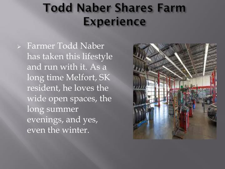 Todd Naber Shares Farm Experience