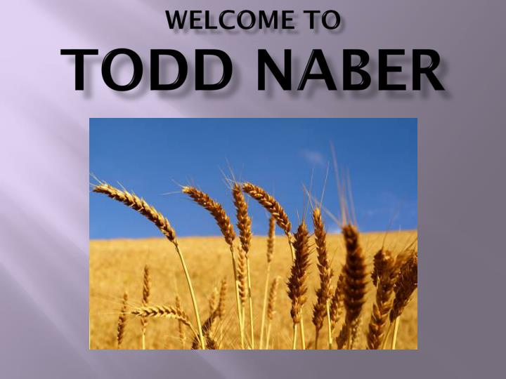Welcome to todd naber