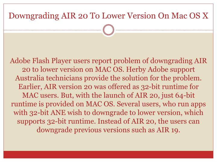 Downgrading air 20 to lower version on mac os x
