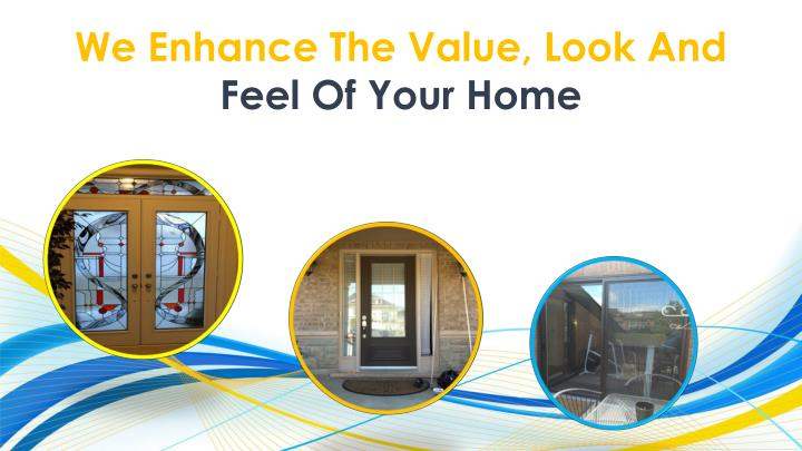 We Enhance The Value, Look And