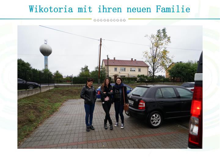 Wikotoria mit ihren neuen Familie