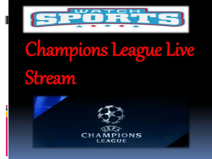 champion league live stream