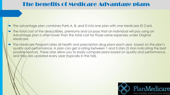 The benefits of Medicare Advantage plans
