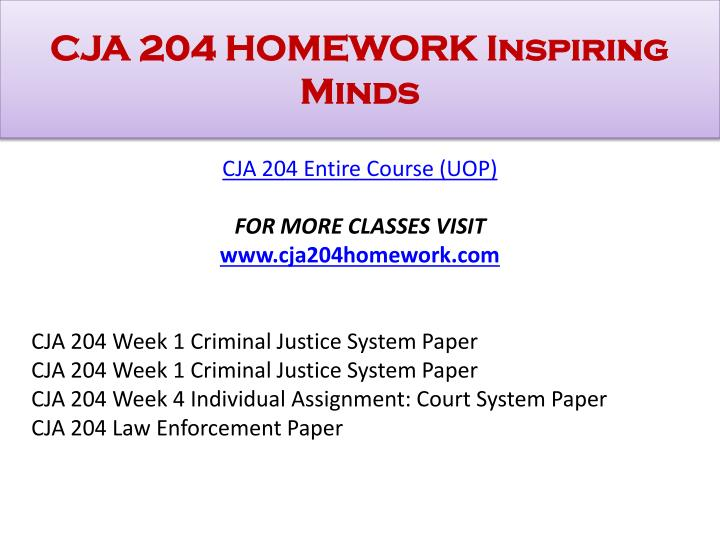 cja 204 week 3 individual assignment Individual assignment criminal justice system paper write a 700 to 1 050 word in which you explain components of cja 204 week 3 individual assignment courtroom.
