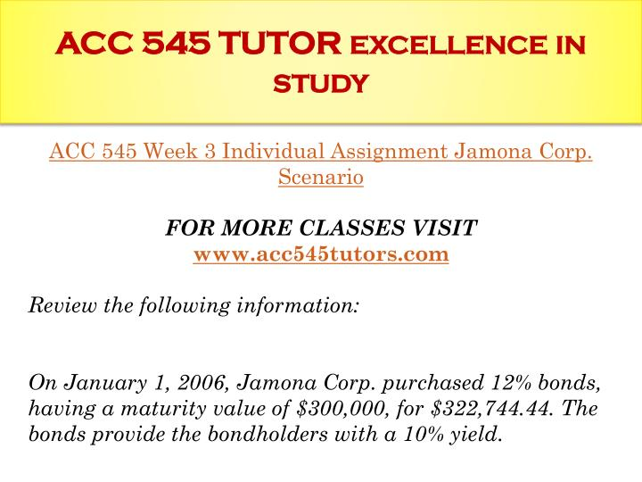 jamona corporation scenario acc 545 As noted in the jamona corporation document, the bonds are classified as available-for-sale they will be classified as either the short-term or long-term asset.