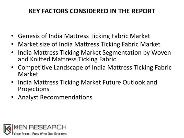 Key Factors Considered in the Report