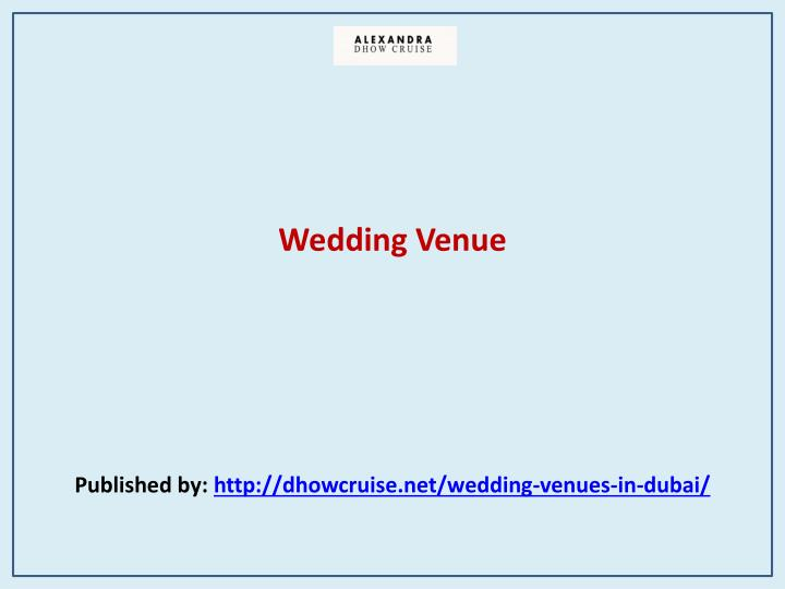 wedding venue published by http dhowcruise net wedding venues in dubai