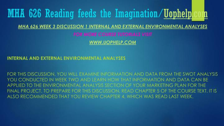 MHA 626 Reading feeds the Imagination/