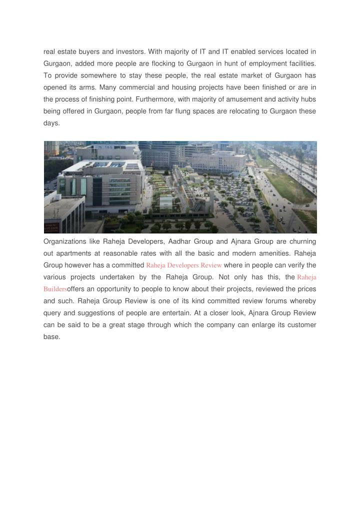 real estate buyers and investors. With majority of IT and IT enabled services located in