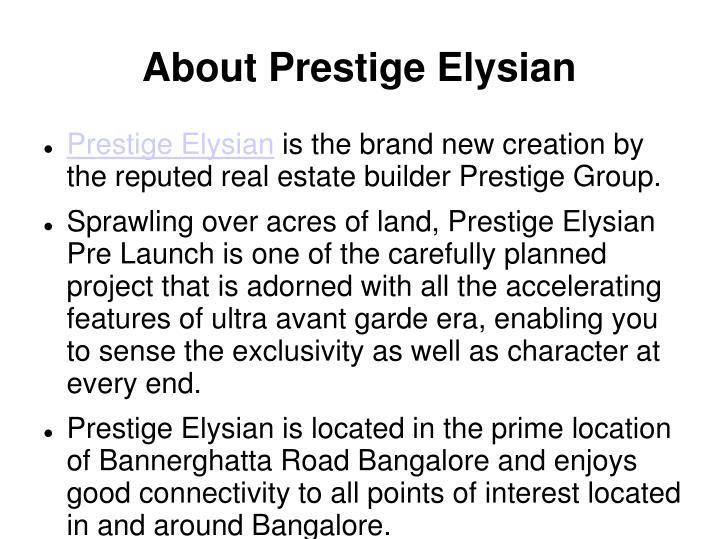 About Prestige Elysian