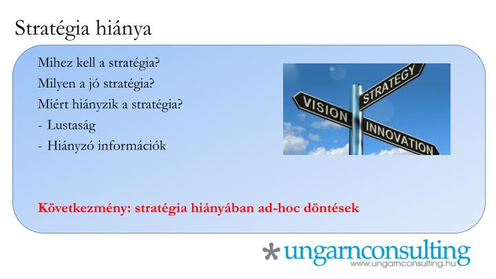 Stratégia hiánya
