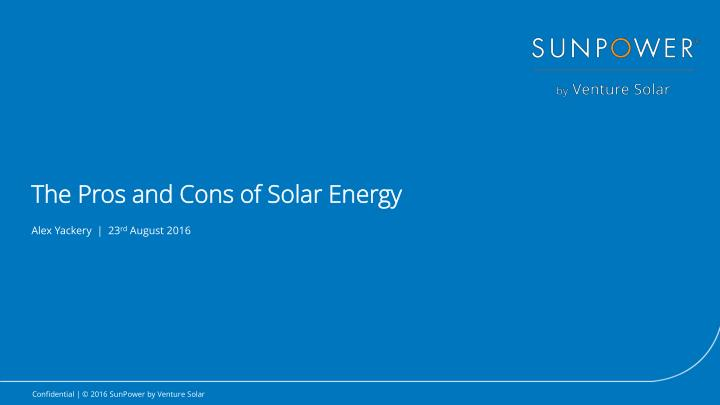 solar energy pros and cons The advantage of any renewable energy like solar and wind is that with no future fuel purchases,  what are the pros and cons of longer solar contracts 11 jul 2018.