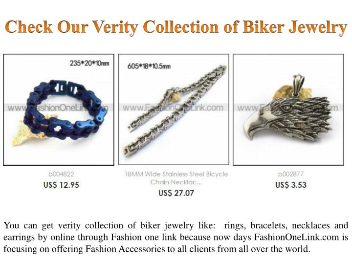 Check our verity collection of biker jewelry
