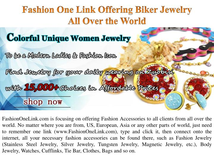 Fashion one link offering biker jewelry all over the world