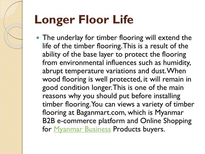 Longer Floor