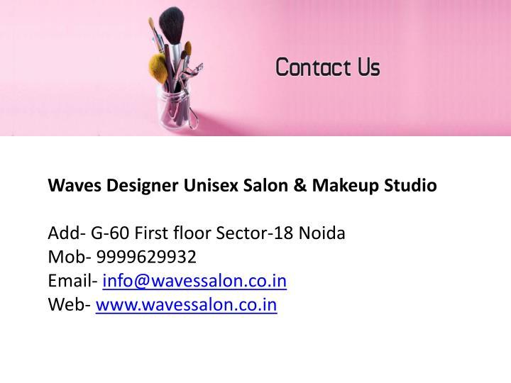 Waves Designer Unisex Salon & Makeup