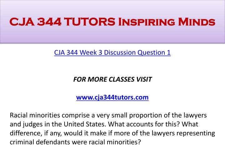 racial minorities comprise a very small proportion of the lawyers and judges in the united states wh Cja 344 week 3 dqs this paperwork of cja 344 week 3 discussion questions consists of: dq 1: racial minorities comprise a very small proportion of the lawyers and judges in the united.