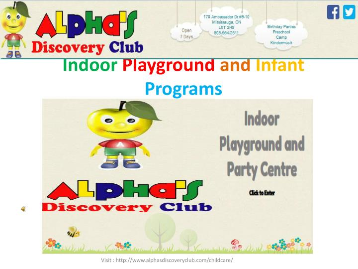 Indoor playground and infant programs