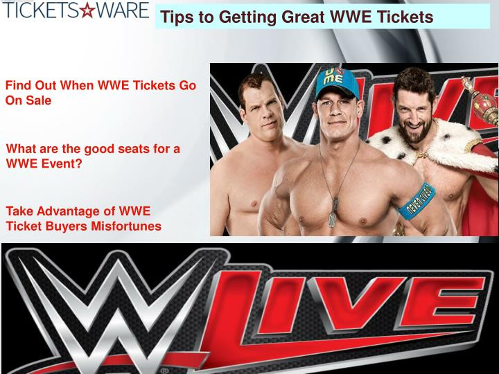Tips to Getting Great WWE Tickets