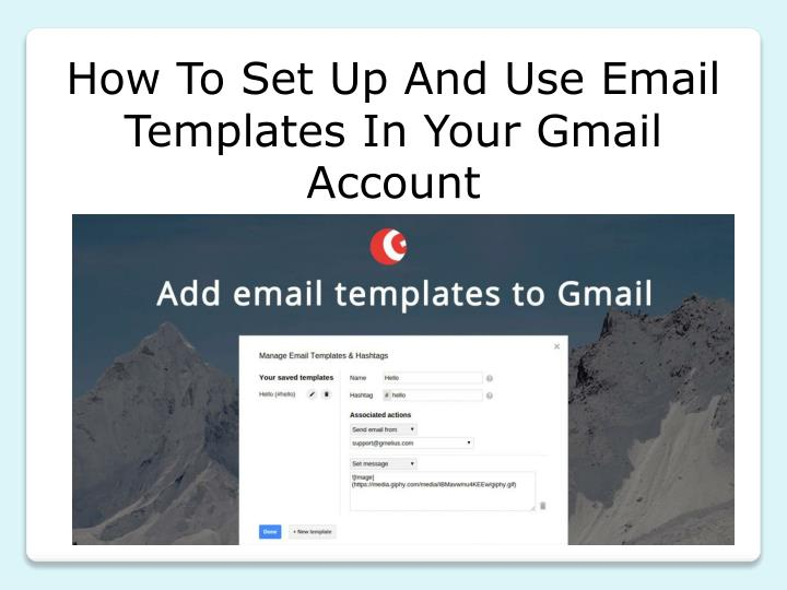 How To Set Up And Use Email Templates In Your Gmail Account