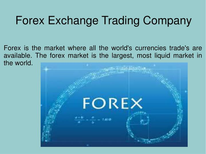 What is a forex company