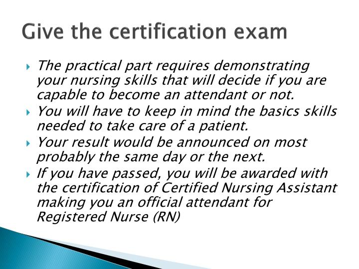 Give the certification exam