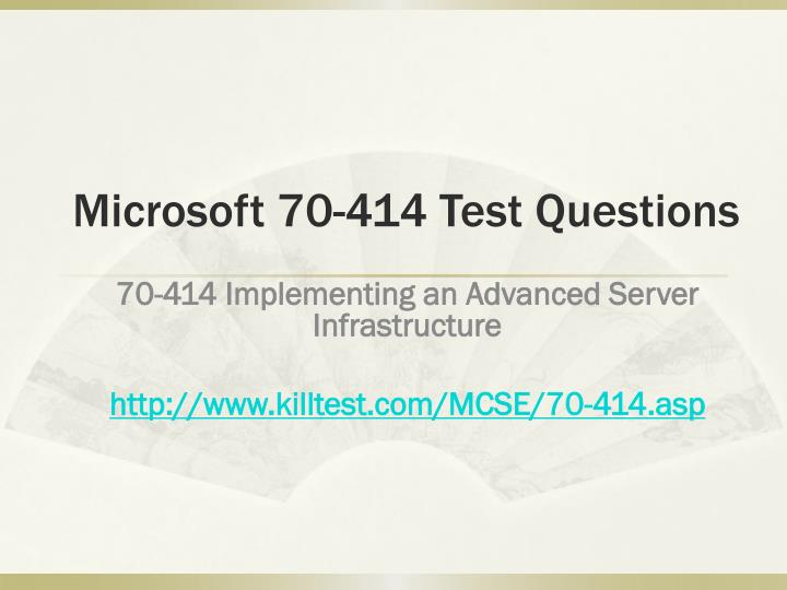 Microsoft 70 414 test questions