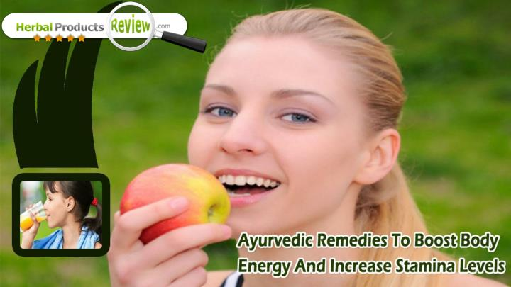 Ayurvedic remedies to boost body energy and increase stamina levels