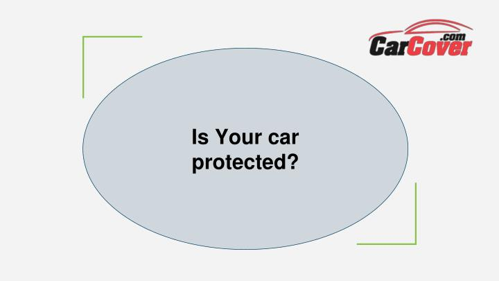 Is Your car protected?