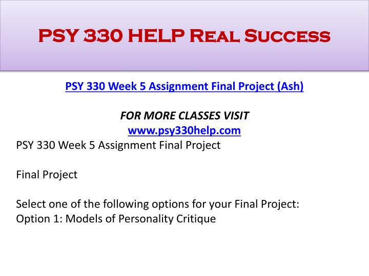 psy 330 week 2 assignment final Psy 330 is a online tutorial store we provides psy 330 week 2 assignment nature versus nurture | psy 330 ash course tutorial(psy330com.
