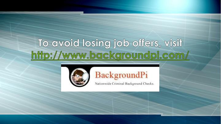 To avoid losing job offers, visit