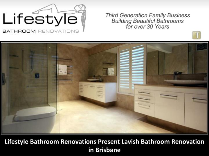 Lifestyle Bathroom Renovations Present Lavish Bathroom Renovation in Brisbane