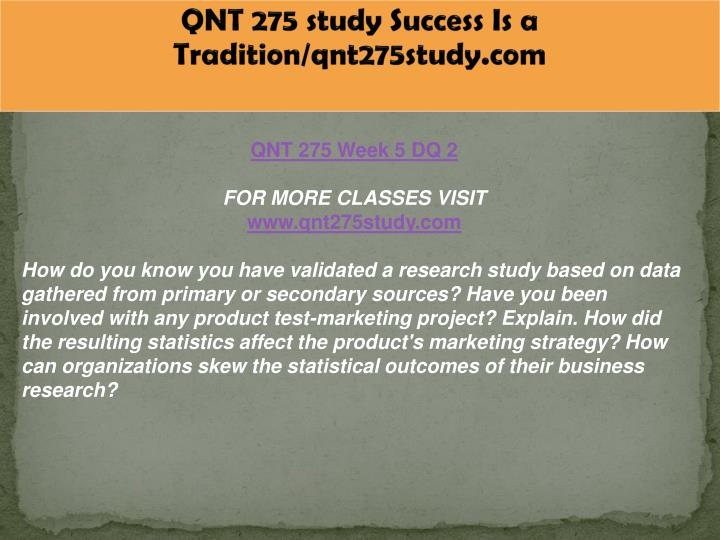 QNT 275 study Success Is a Tradition/qnt275study.com