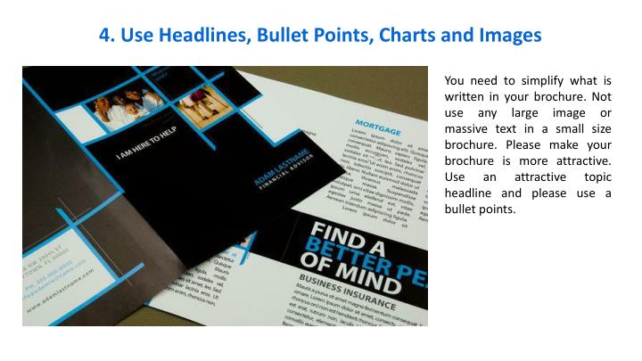 4. Use Headlines, Bullet Points, Charts and Images